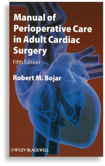 Manual of Perioperative Care in Adult Cardiac Surgery, 5th Ed.