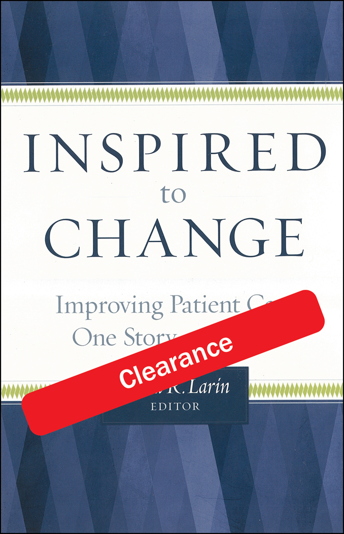 Inspired to Change - Improving Patient Care One Story at a Time