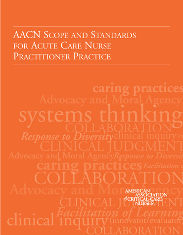 AACN Scope and Standards for Acute Care Nurse Practitioner Practice