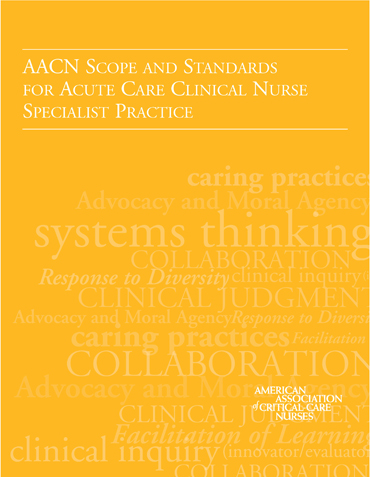 AACN Scope and Standards for Acute Care Clinical Nurse Specialist Practice