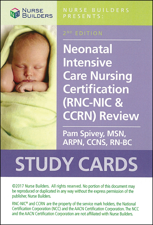 Neonatal Intensive Care Nursing Certification Rnc Nic Ccrn Review