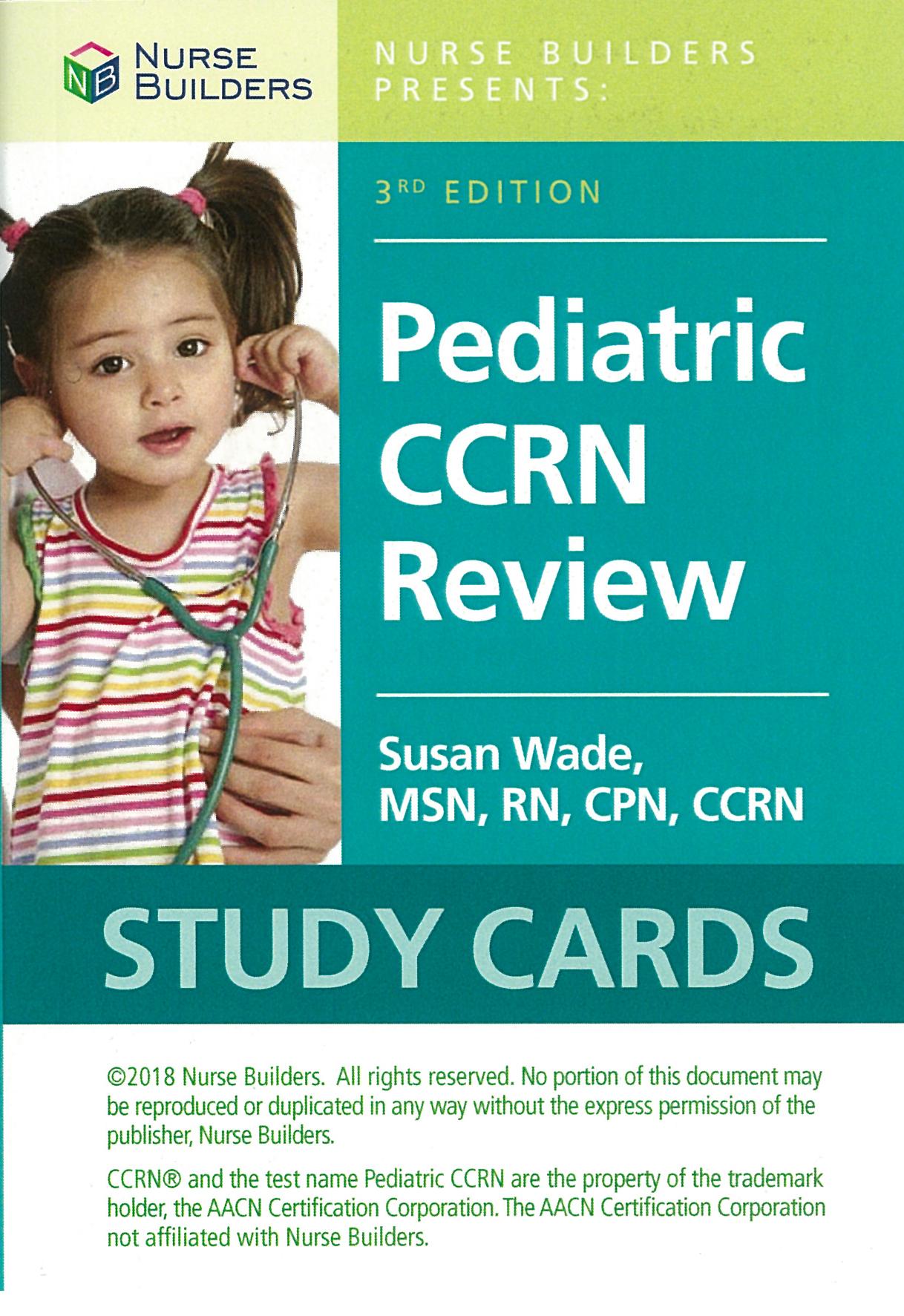 Nurse Builders Pediatric Ccrn Study Cards 3rd Ed Aacn