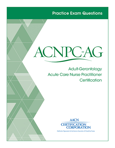 Practice ACNPC-AG Exam Questions - AACN