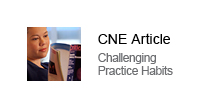 Examining The Evidence To Guide Practice: Challenging Practice Habits