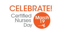 Certified Nurses Day — March 19